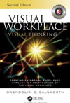 Visual Workplace: Visual Thinking Book Cover Authored by Gwendolyn Galsworth, Ph.D.