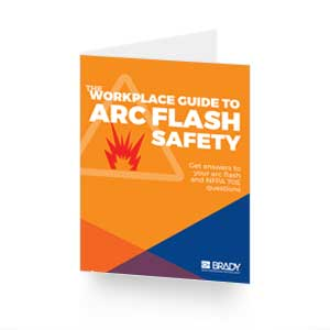 The Workplace Guide To Arc Flash Safety